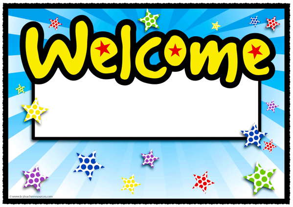 A4 Welcome Poster - K-3 Teacher Resources